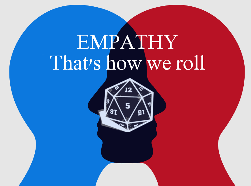 Rolling and Playing With Empathy
